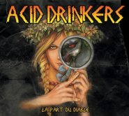 ACID DRINKERS: LA PART DU DIABLE