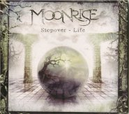 MOONRISE: STOPOVER - LIFE