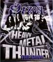 SAXON: HEAVY METAL THUNDER. THE MOVIE